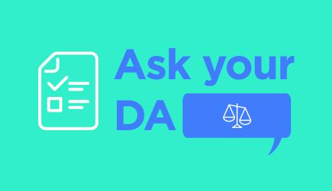Ask Your DA